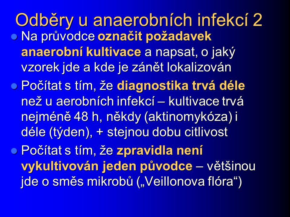Odběry u anaerobních infekcí 2