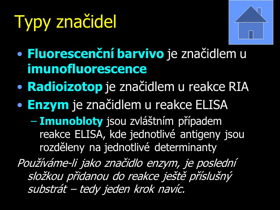 Typy značidel Fluorescenční barvivo je značidlem u imunofluorescence