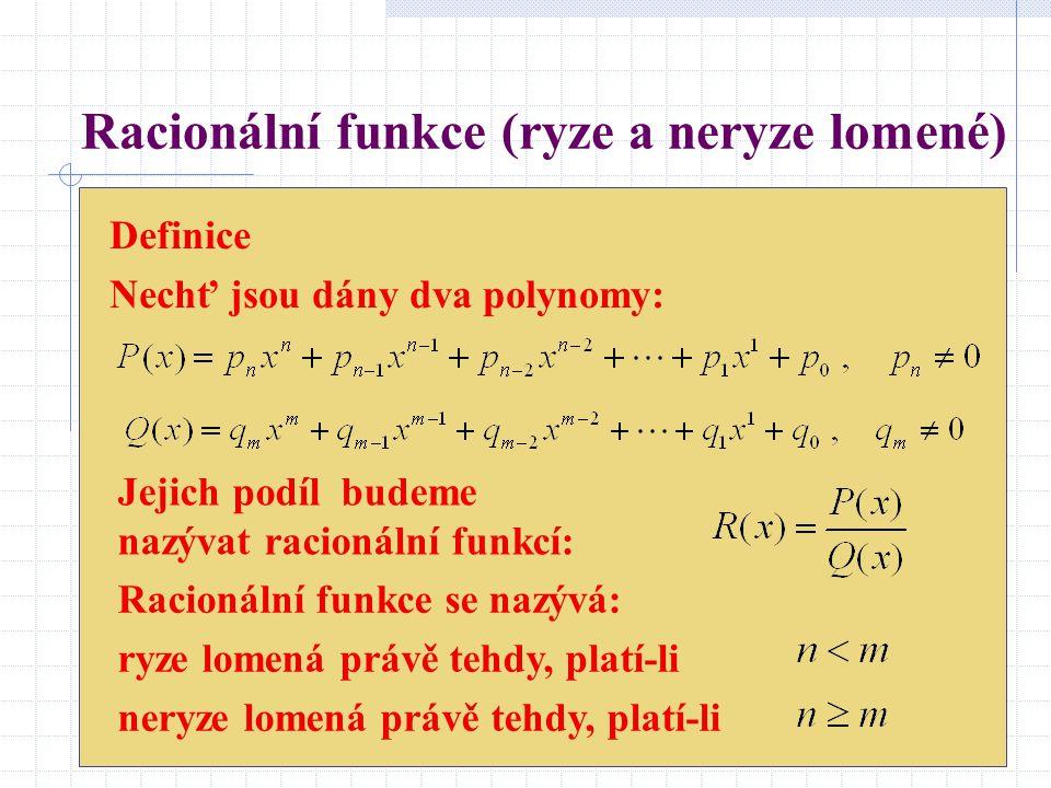 Racionální funkce (ryze a neryze lomené)
