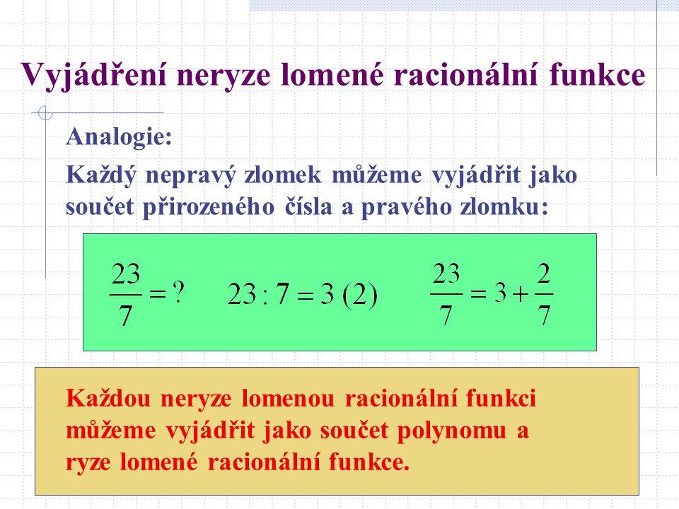 Vyjádření neryze lomené racionální funkce