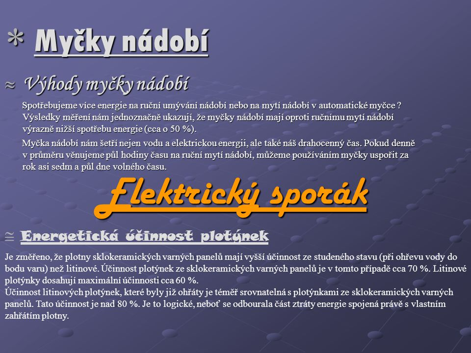 Elektrický sporák Myčky nádobí Výhody myčky nádobí