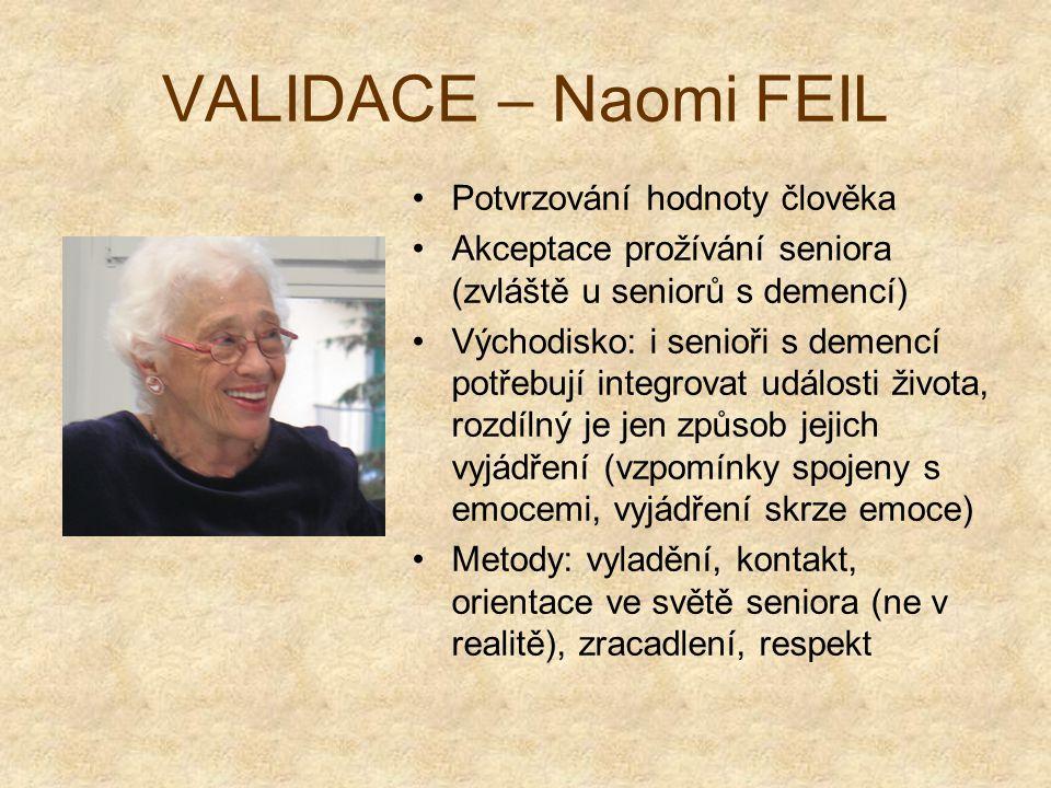 VALIDACE – Naomi FEIL Potvrzování hodnoty člověka