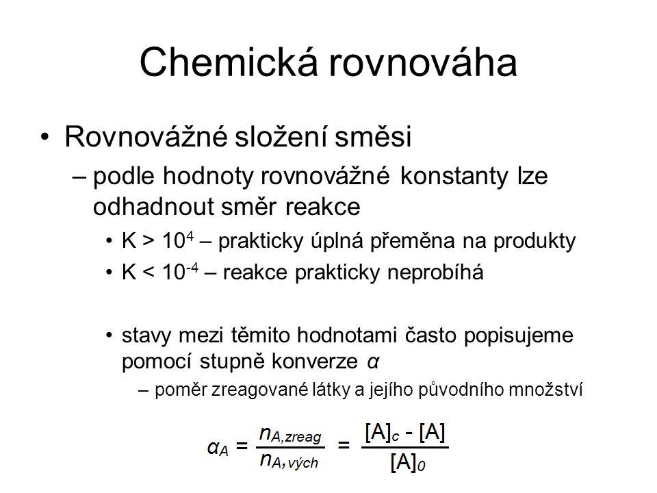 Chemická rovnováha Rovnovážné složení směsi