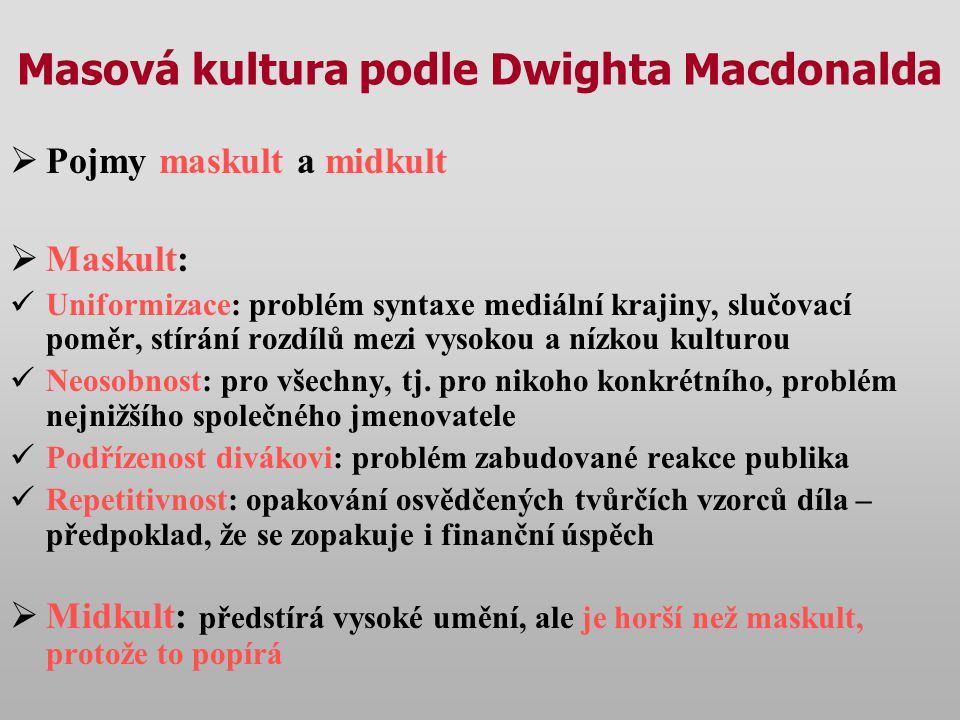 Masová kultura podle Dwighta Macdonalda