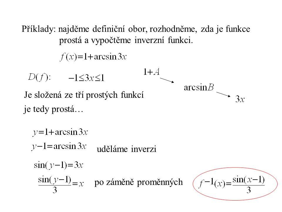 Příklady: najděme definiční obor, rozhodněme, zda je funkce
