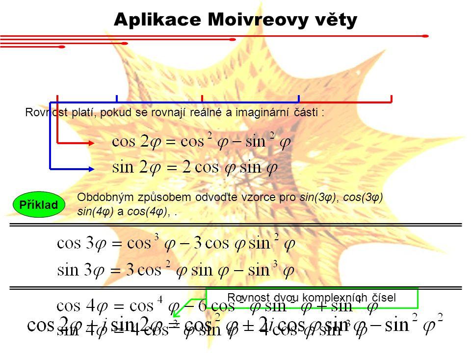Aplikace Moivreovy věty