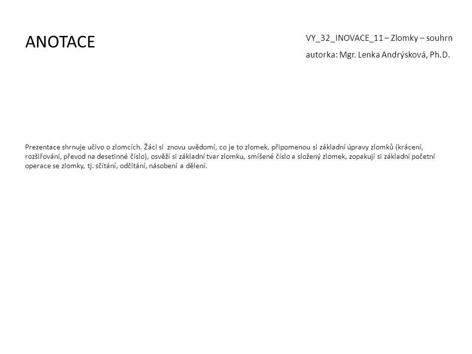 ANOTACE VY_32_INOVACE_11 – Zlomky – souhrn
