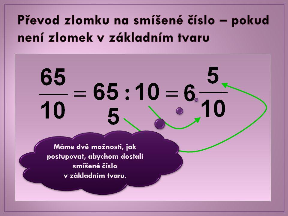 Převod zlomku na smíšené číslo – pokud není zlomek v základním tvaru