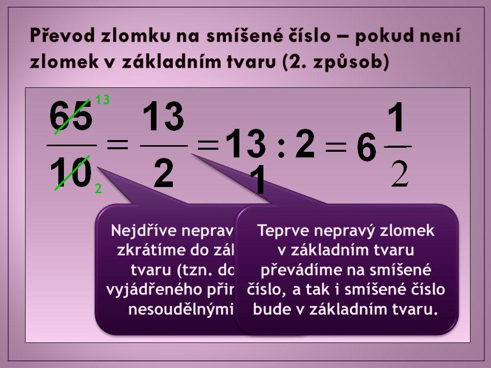 Převod zlomku na smíšené číslo – pokud není zlomek v základním tvaru (2. způsob)