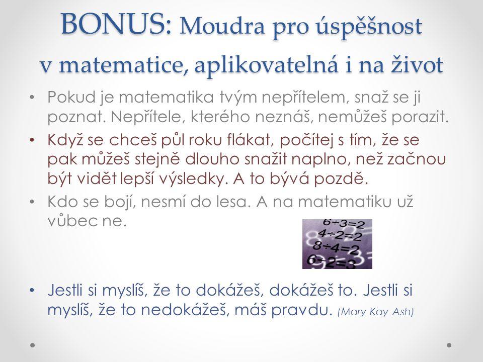 BONUS: Moudra pro úspěšnost v matematice, aplikovatelná i na život