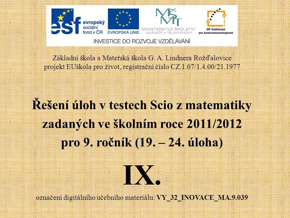 IX. Řešení úloh v testech Scio z matematiky