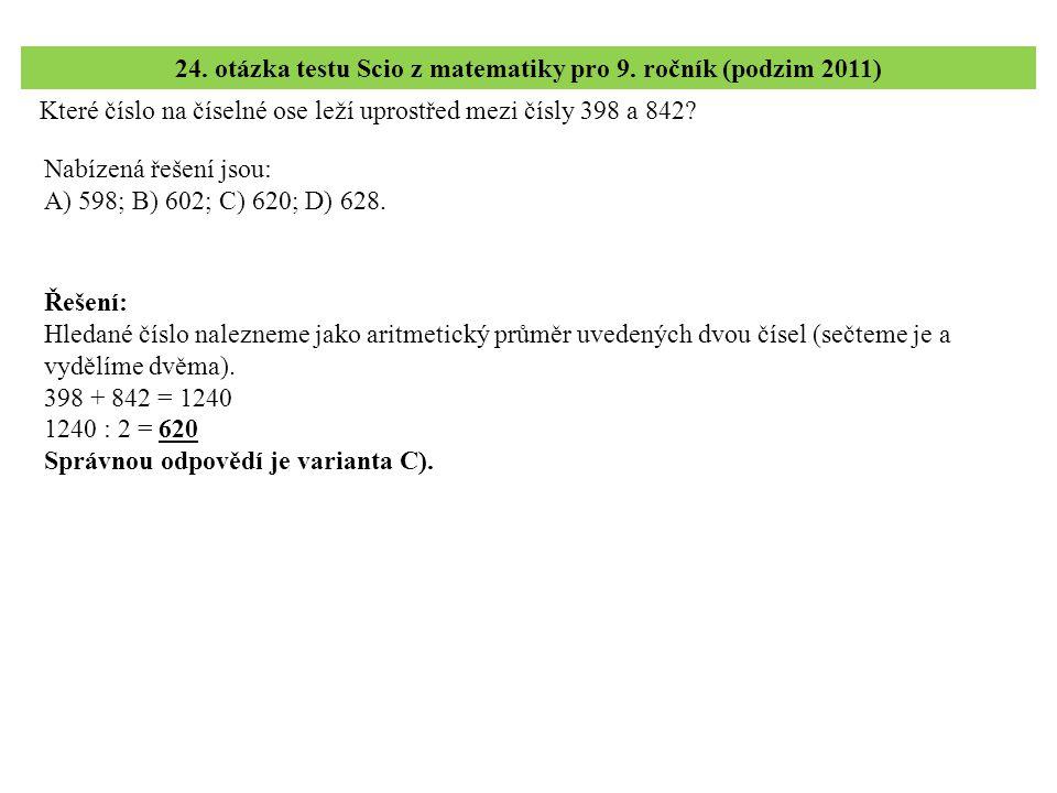 24. otázka testu Scio z matematiky pro 9. ročník (podzim 2011)