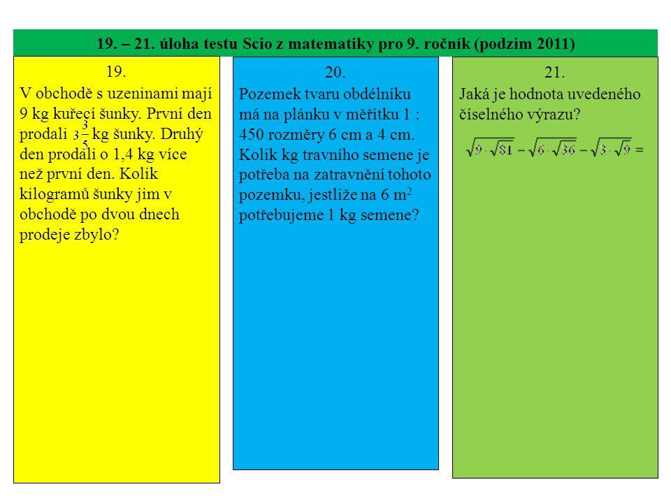 19. – 21. úloha testu Scio z matematiky pro 9. ročník (podzim 2011)