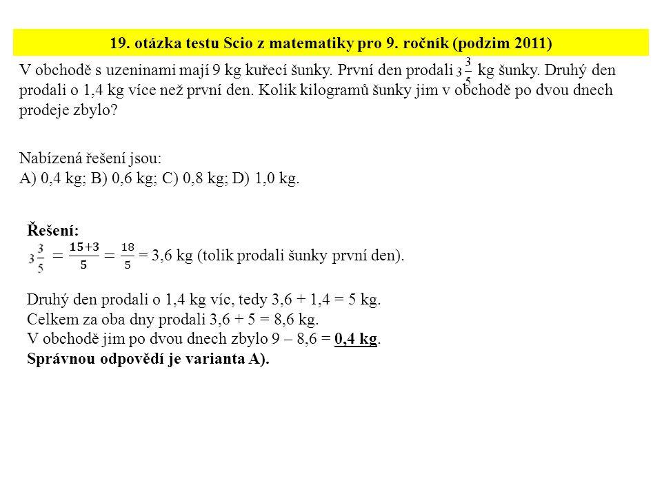 19. otázka testu Scio z matematiky pro 9. ročník (podzim 2011)