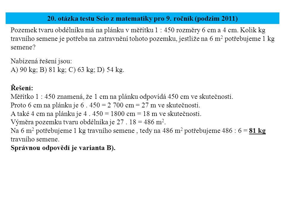 20. otázka testu Scio z matematiky pro 9. ročník (podzim 2011)