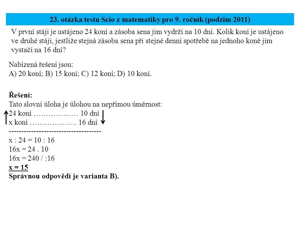23. otázka testu Scio z matematiky pro 9. ročník (podzim 2011)