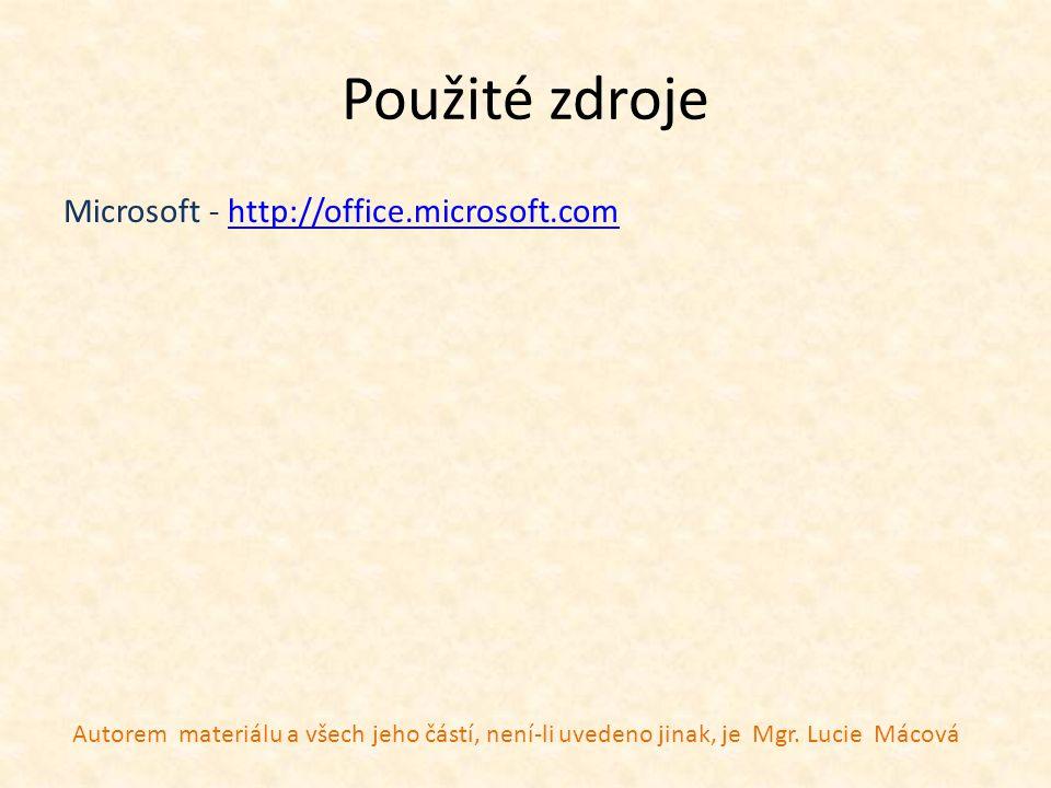 Použité zdroje Microsoft - http://office.microsoft.com