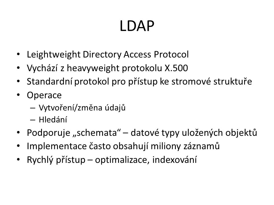 LDAP Leightweight Directory Access Protocol