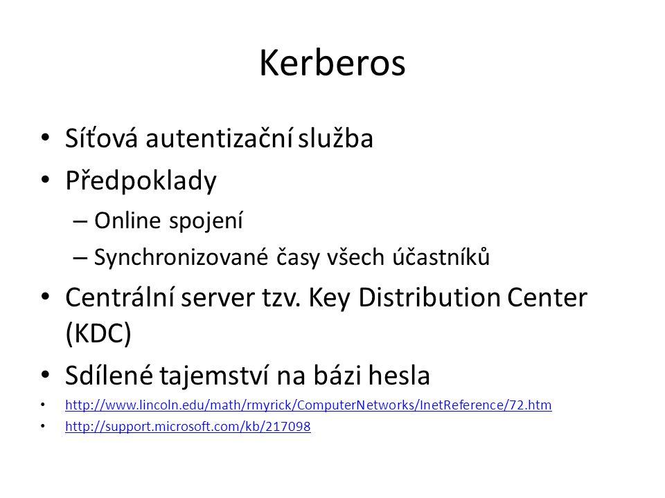 Kerberos Síťová autentizační služba Předpoklady