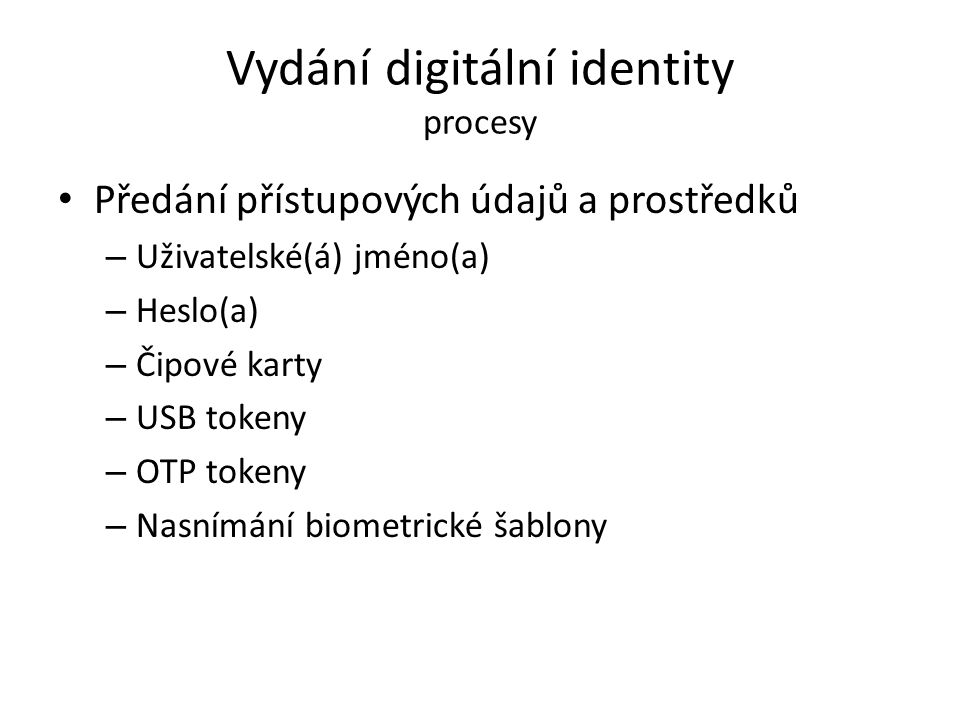 Vydání digitální identity procesy