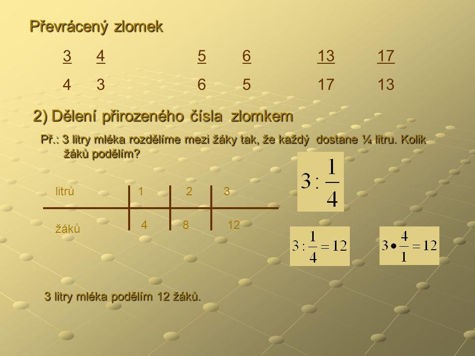 2) Dělení přirozeného čísla zlomkem