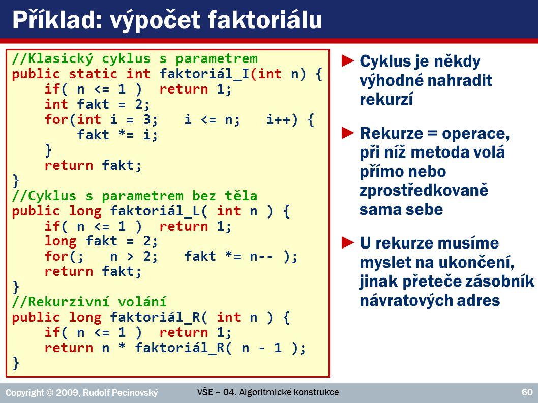 Příklad: výpočet faktoriálu