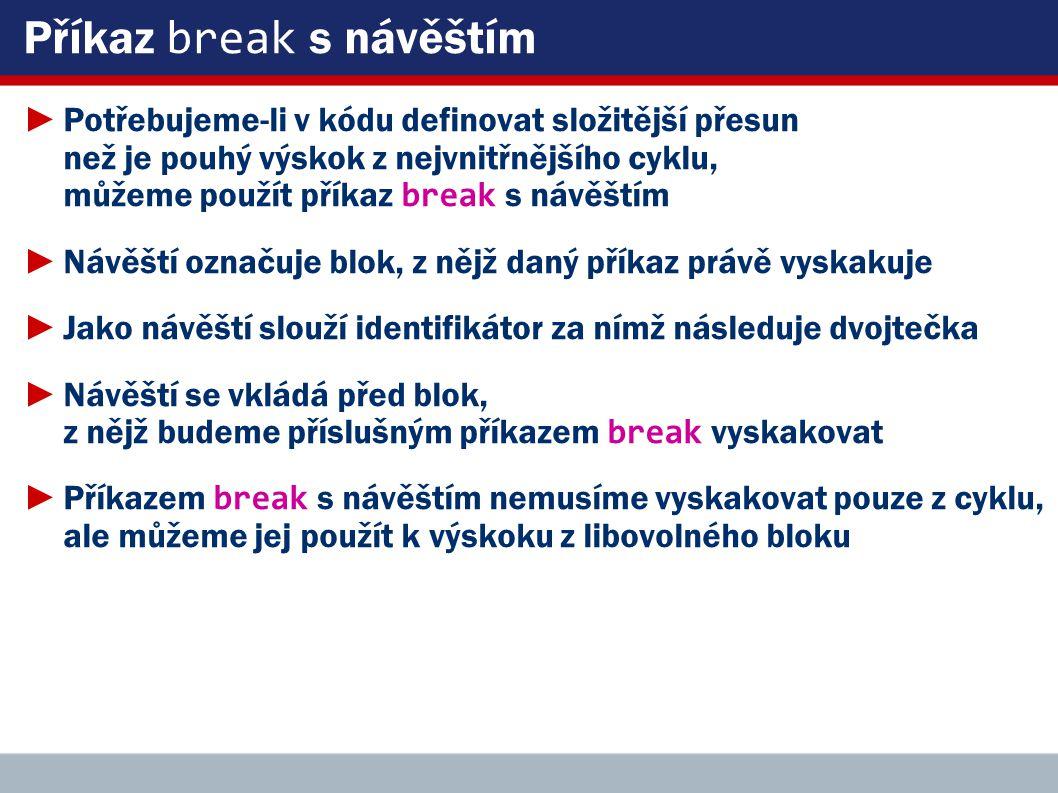 Příkaz break s návěštím