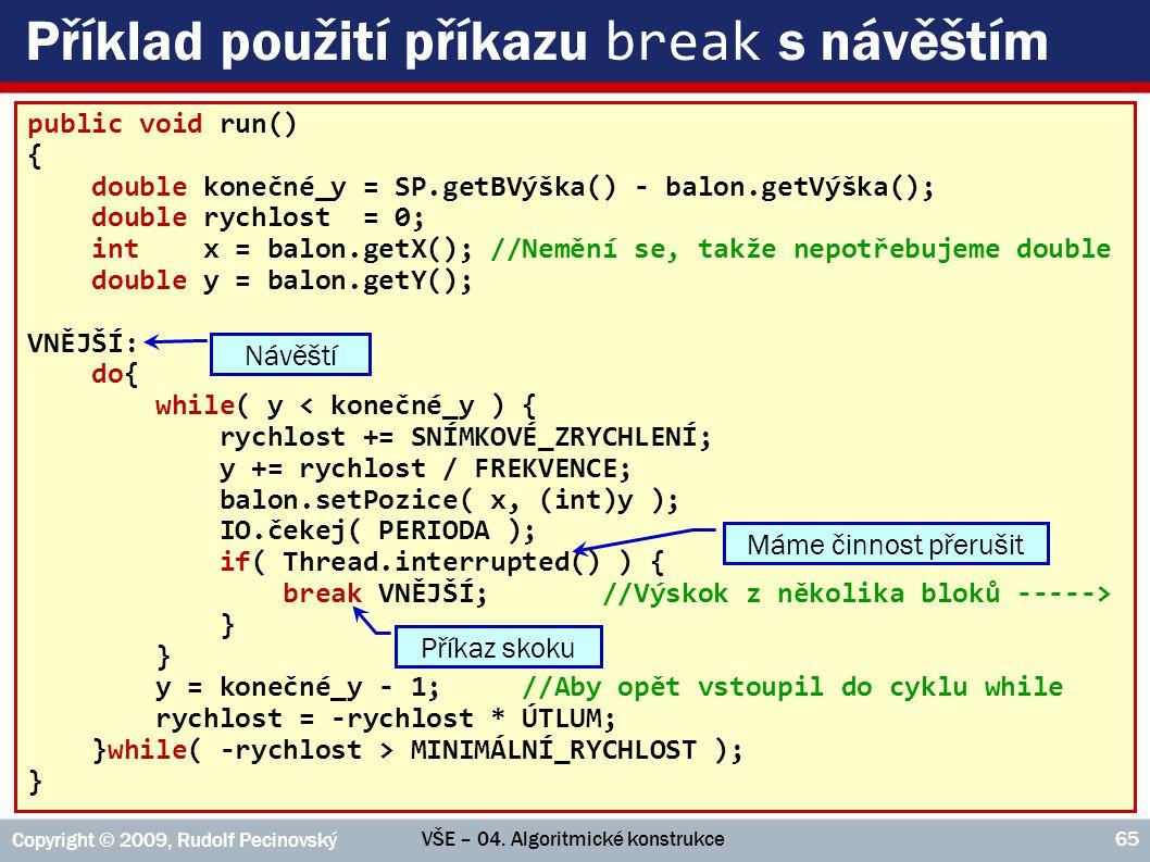 Příklad použití příkazu break s návěštím