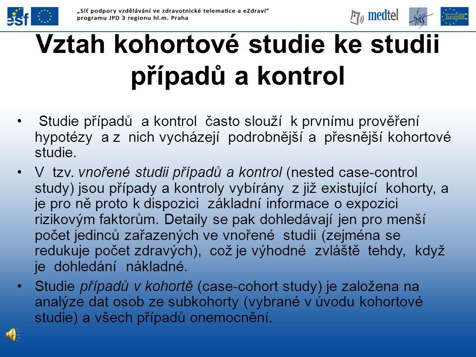 Vztah kohortové studie ke studii případů a kontrol