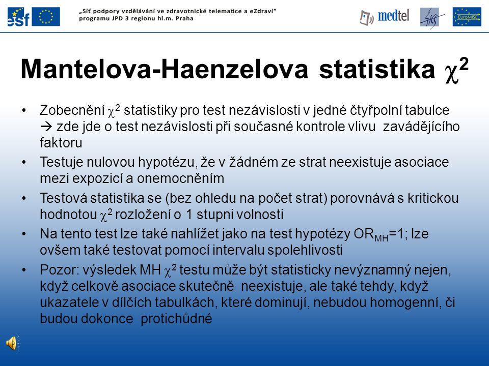 Mantelova-Haenzelova statistika 2
