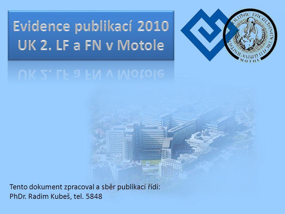 Evidence publikací 2010 UK 2. LF a FN v Motole