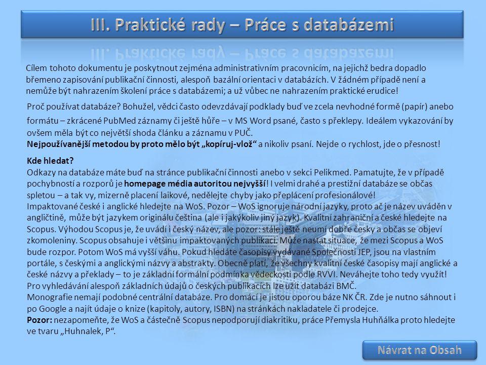 III. Praktické rady – Práce s databázemi
