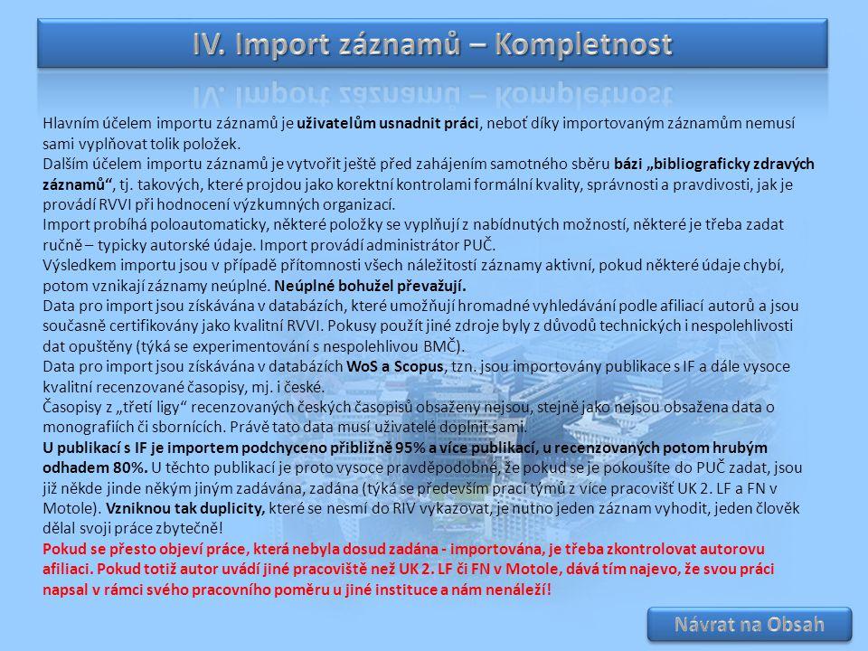 IV. Import záznamů – Kompletnost