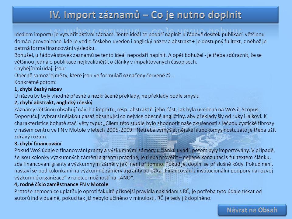 IV. Import záznamů – Co je nutno doplnit