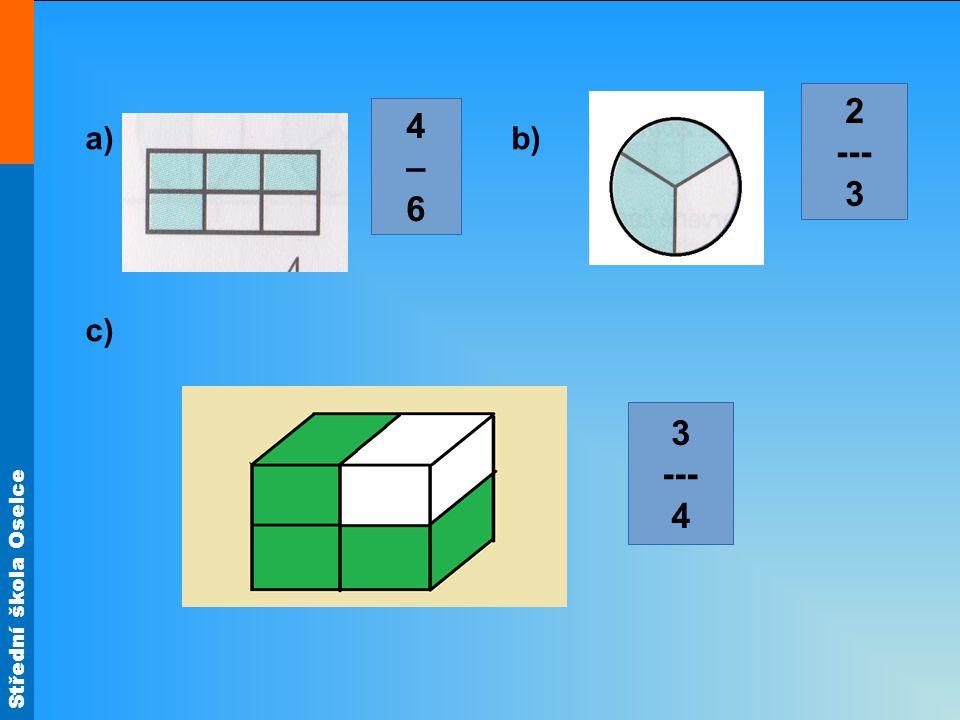 2 --- 3 4 – 6 a) b) c) 3 --- 4