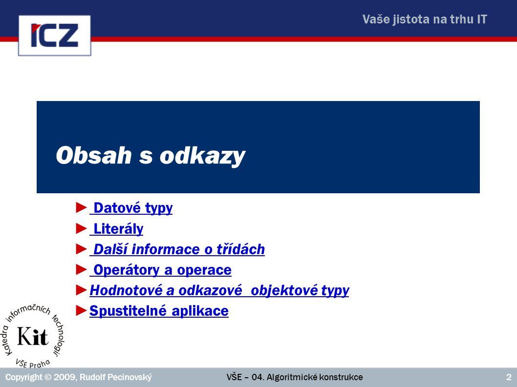 Obsah s odkazy Datové typy Literály Další informace o třídách