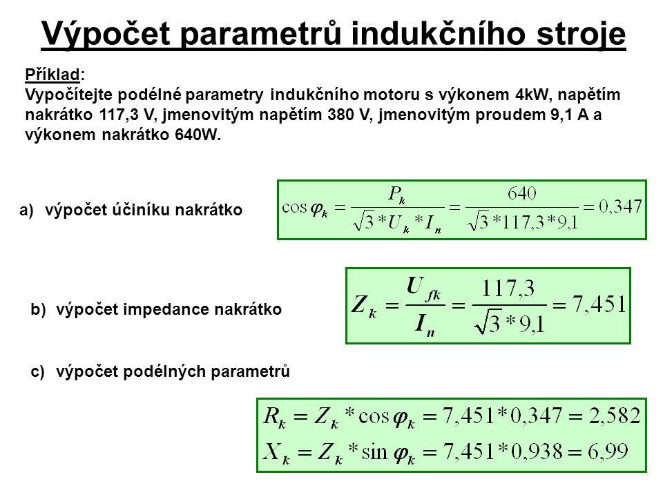 Výpočet parametrů indukčního stroje