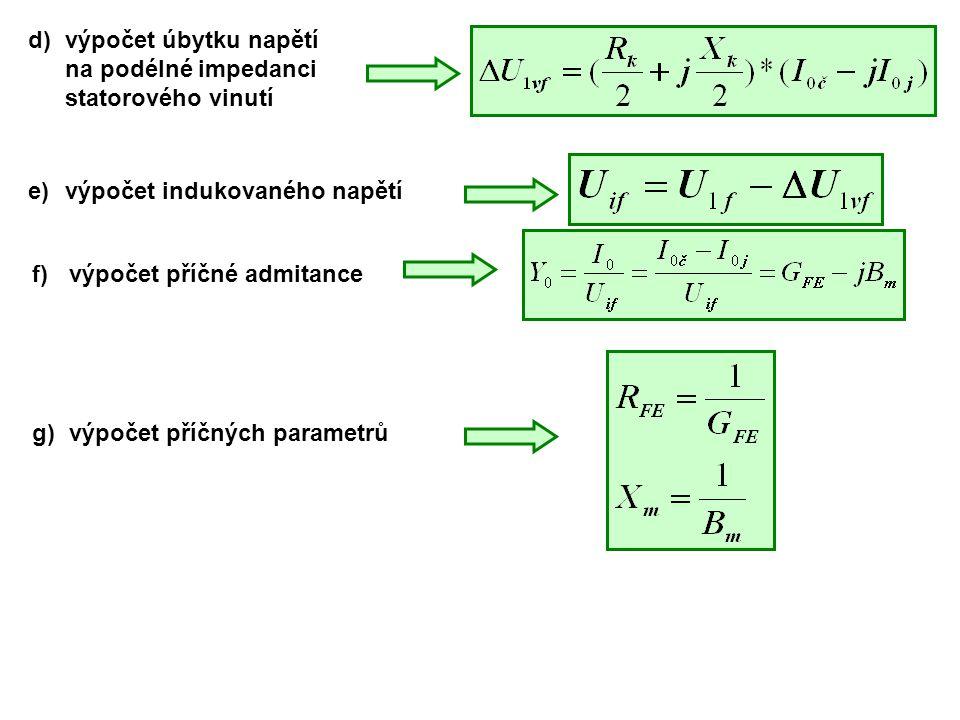 d) výpočet úbytku napětí na podélné impedanci statorového vinutí