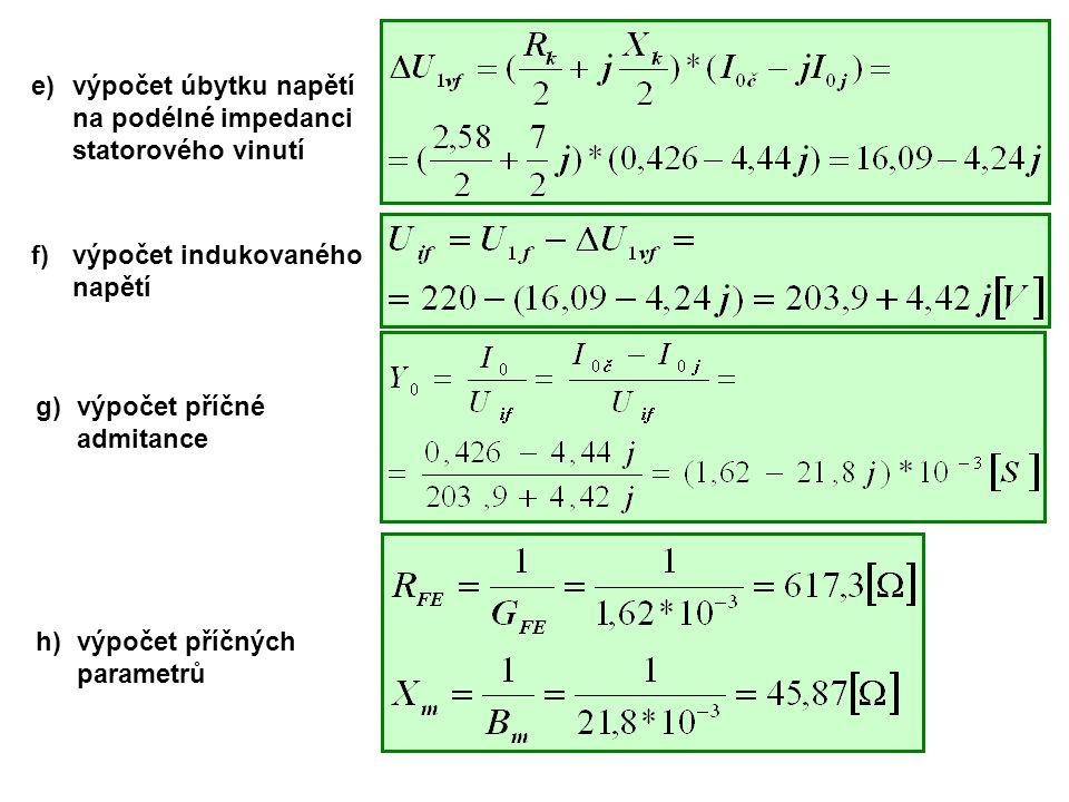 e) výpočet úbytku napětí na podélné impedanci statorového vinutí