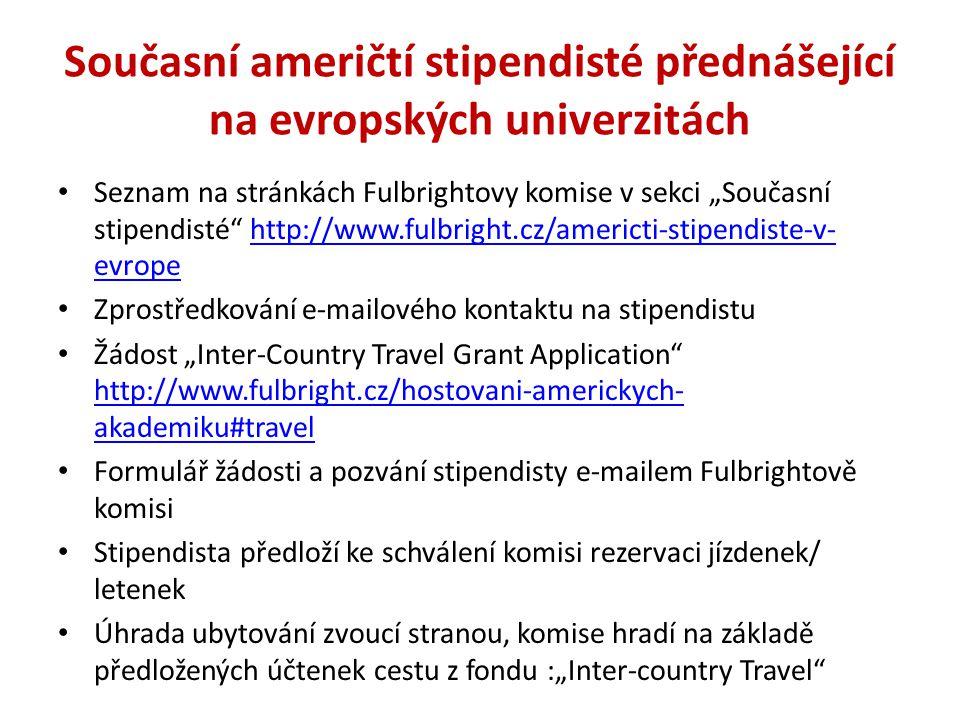 Současní američtí stipendisté přednášející na evropských univerzitách