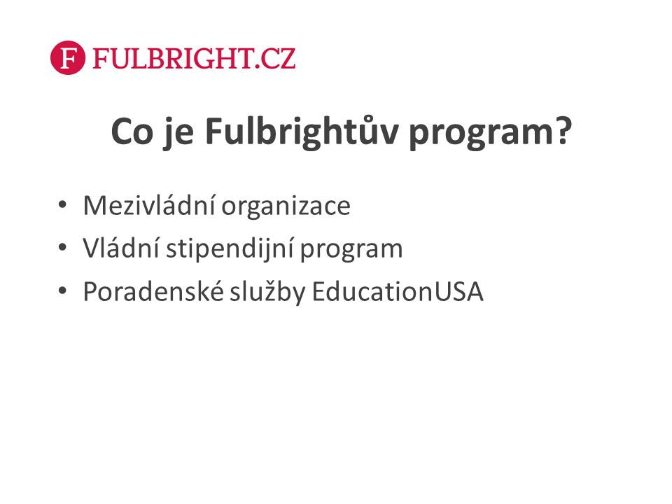 Co je Fulbrightův program