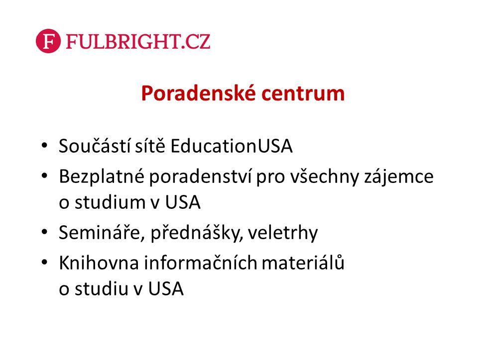 Poradenské centrum Součástí sítě EducationUSA