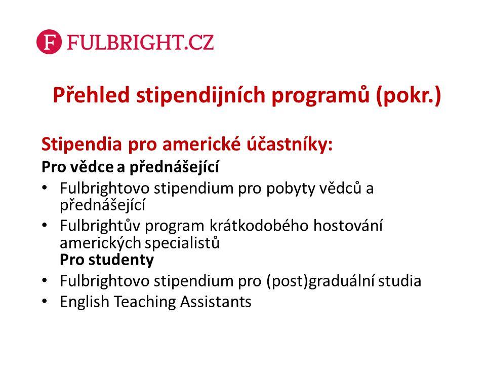 Přehled stipendijních programů (pokr.)