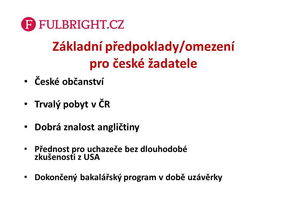 Základní předpoklady/omezení pro české žadatele