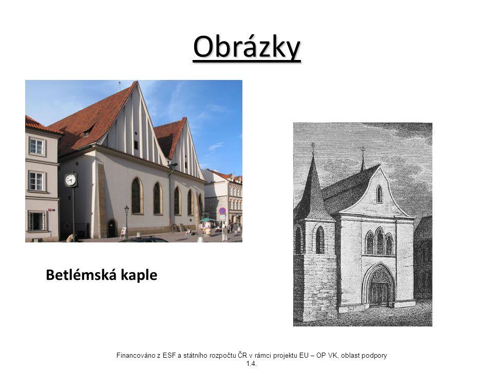 Obrázky Betlémská kaple