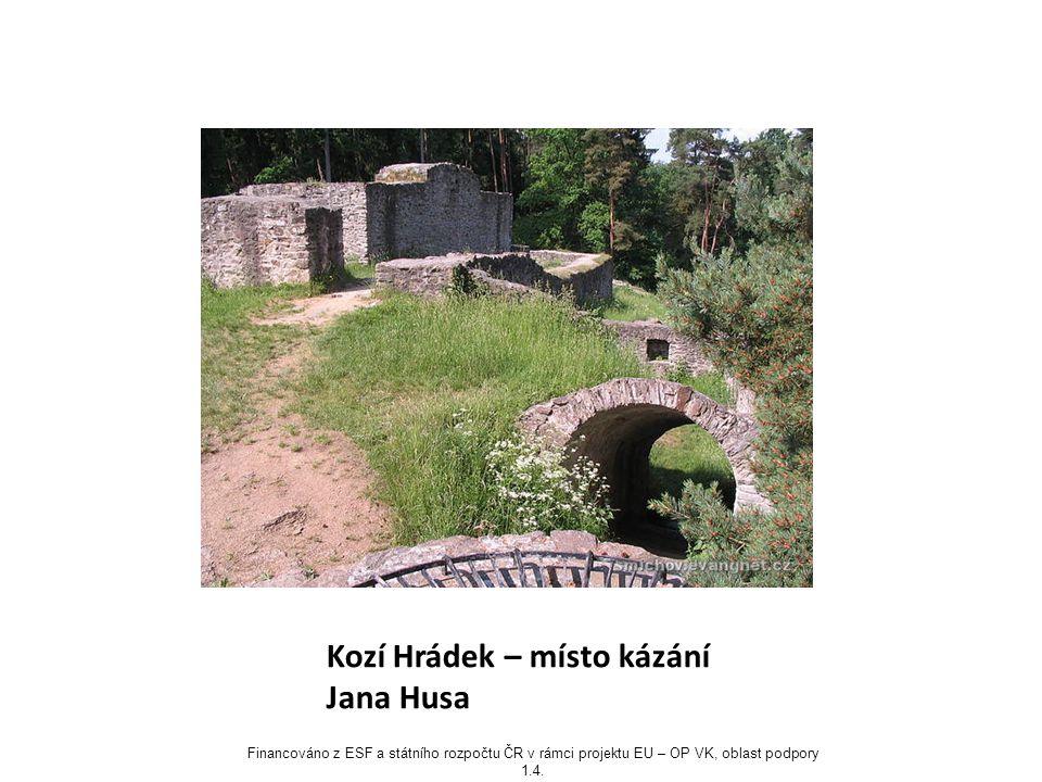 Kozí Hrádek – místo kázání Jana Husa