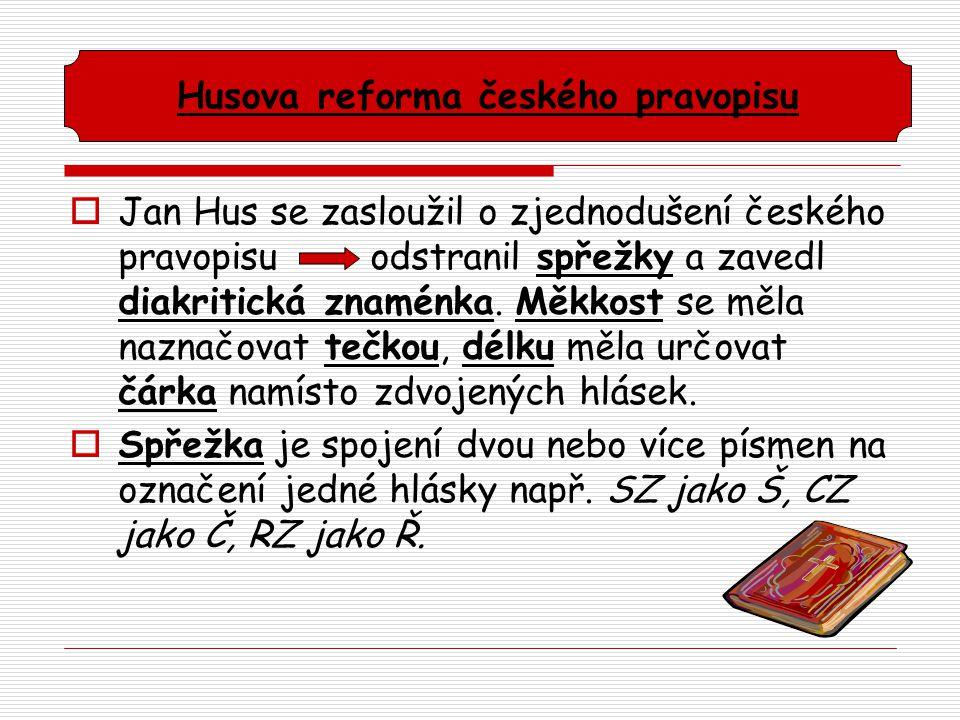 Husova reforma českého pravopisu