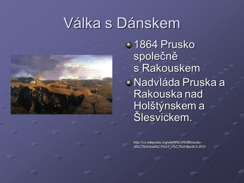Válka s Dánskem 1864 Prusko společně s Rakouskem