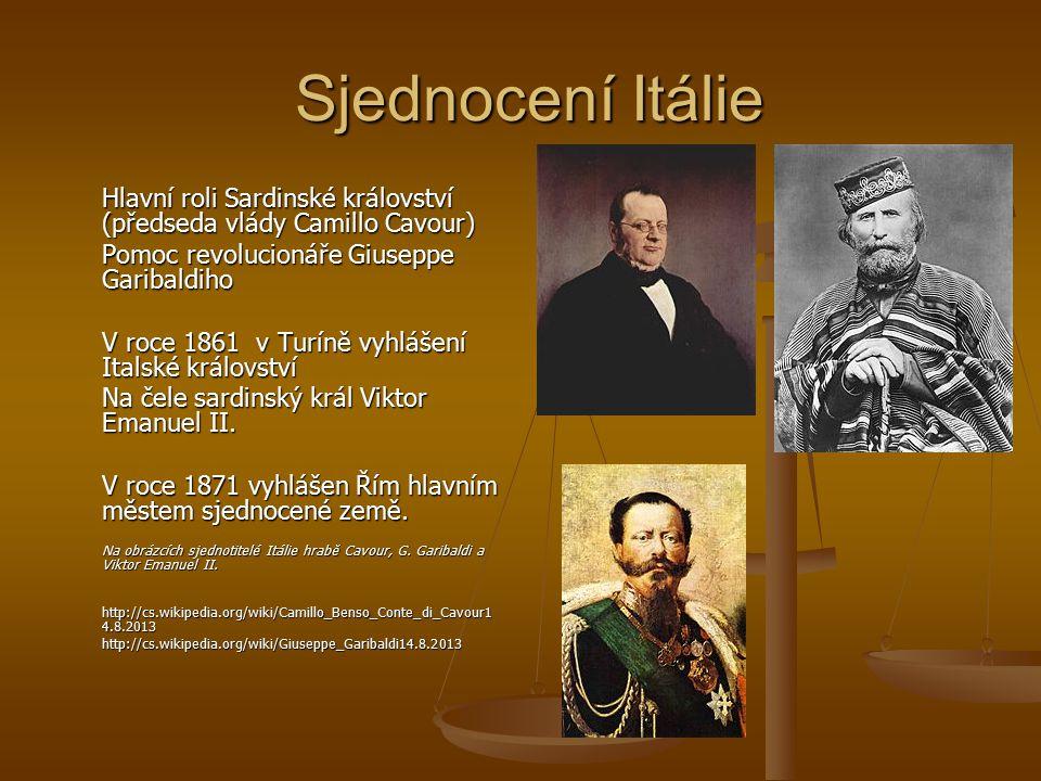 Sjednocení Itálie Pomoc revolucionáře Giuseppe Garibaldiho