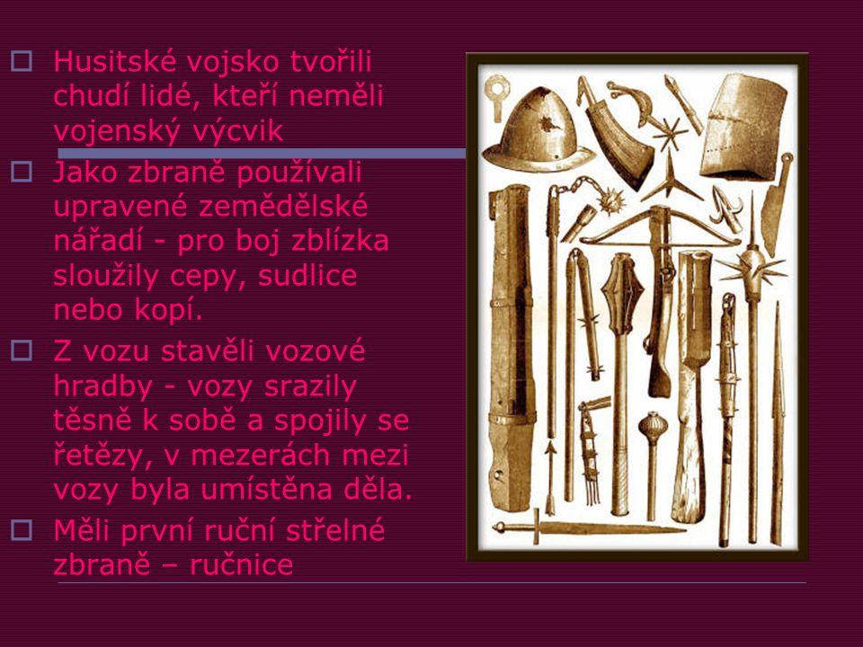 Husitské vojsko tvořili chudí lidé, kteří neměli vojenský výcvik